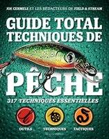 GUIDE TOTALE TECHNIQUES DE PECHE