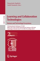 Learning And Collaboration Technologies. Human And Technology Ecosystems: 7th International Conference, Lct 2020, Held As Part Of (978303050505) photo