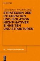 Strategien der Integration und Isolation nicht-nativer Einheiten und Strukturen