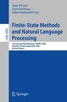 Finite-State Methods and Natural Language Processing: 5th International Workshop, FSMNLP 2005, Helsinki, Finland, September 1-2, 2
