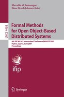 Formal Methods for Open Object-Based Distributed Systems: 9th IFIP WG 6.1 International Conference, FMOODS 2007, Paphos, Cyprus, J