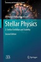 Stellar Physics: 2: Stellar Evolution and Stability