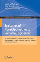 Evaluation of Novel Approaches to Software Engineering: 3rd and 4th International Conference, ENASE 2008 / 2009, Funchal, Madeira,