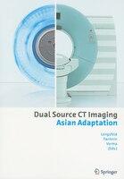 Dual Source Ct - Asian Adaptation