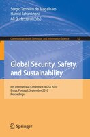 Global Security, Safety, and Sustainability: 6th International Conference, ICGS3 2010, Braga, Portugal, September 1-3, 2010. Proce