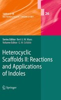 Heterocyclic Scaffolds Ii: : Reactions And Applications Of Indoles