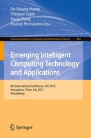 Emerging Intelligent Computing Technology and Applications: 8th International Conference, ICIC 2012, Huangshan, China, July 25-29,