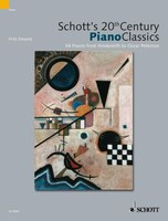 Schott's 20th Century Piano Classics: 54 Pieces from Janacek to Chick Corea