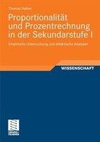 Proportionalität und Prozentrechnung in der Sekundarstufe I: Empirische Untersuchung und didaktische Analysen
