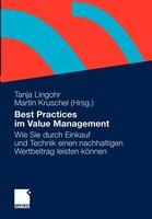 Best Practices Im Value Management: Wie Sie Durch Einkauf Und Technik Einen Nachhaltigen Wertbeitrag Leisten Können