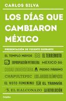 Los Días Que Cambiaron Mexico / The Days That Changed Mx