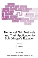 Numerical Grid Methods And Their Application To Schrodinger's Equation