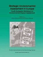 Strategic Environmental Assessment in Europe: Fourth European Workshop on Environmental Impact Assessment