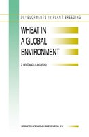 Wheat in a Global Environment: Proceedings Of The 6th International Wheat Conference, 5-9 June 2000, Budapest, Hungary