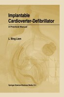 Implantable Cardioverter-Defibrillator: A Practical Manual