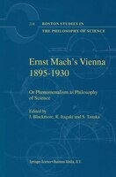 Ernst Mach's Vienna 1895-1930: Or Phenomenalism as Philosophy of Science