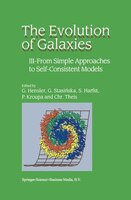 The Evolution of Galaxies: III - From Simple Approaches to Self-consistent Models