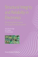 Structural Integrity and Reliability in Electronics: Enhancing Performance in a Lead-Free Environment