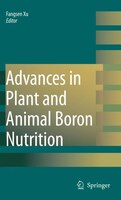 Advances in Plant and Animal Boron Nutrition: Proceedings of the 3rd International Symposium on all Aspects of Plant and Animal Bo