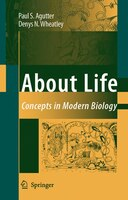 About Life: Concepts in Modern Biology