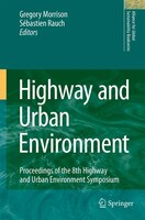Highway and Urban Environment: Proceedings of the 8th Highway and Urban Environment Symposium