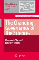 The Changing Governance of the Sciences: The Advent of Research Evaluation Systems