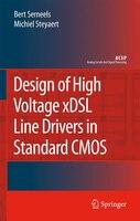 Design of High Voltage xDSL Line Drivers in Standard CMOS