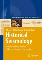 Historical Seismology: Interdisciplinary Studies of Past and Recent Earthquakes
