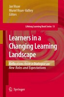Learners in a Changing Learning Landscape: Reflections from a Dialogue on New Roles and Expectations