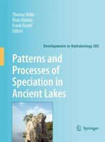 Patterns and Processes of Speciation in Ancient Lakes: Proceedings of the Fourth Symposium on Speciation in Ancient Lakes, Berlin,