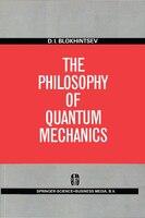 The Philosophy of Quantum Mechanics