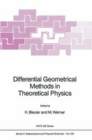 Differential Geometrical Methods in Theoretical Physics