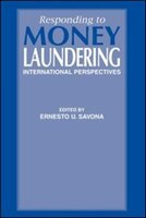 Responding to Money Laundering: International Perspectives