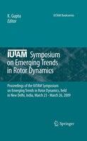 IUTAM Symposium on Emerging Trends in Rotor Dynamics: Proceedings of the IUTAM Symposium on Emerging Trends in Rotor Dynamics, hel