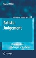Artistic Judgement: A Framework for Philosophical Aesthetics