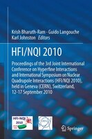HFI / NQI 2010: Proceedings of the 3rd Joint International Conference on Hyperfine Interactions and International S