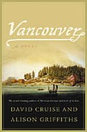 Vancouver: A Novel by David Cruise