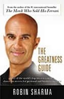 The Greatness Guide: The 10 Best Lessons Life Has Taught Me by Robin Sharma