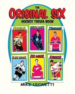 Book The Original Six Hockey Trivia Book by Mike Leonetti