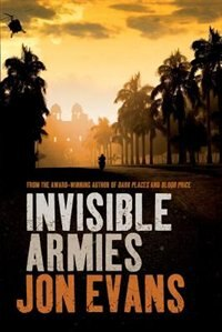 Book Invisible Armies by Jon Evans