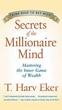 Book Secrets Of The Millionaire Mind: Mastering the Inner Game of Wealth by T Eker