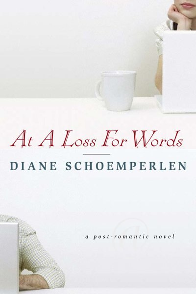 At A Loss For Words by Diane Schoemperlen