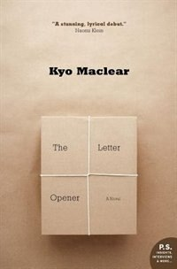 Book The Letter Opener by Kyo Maclear