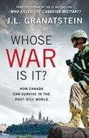 Whose War Is It? by J. L. Granatstein