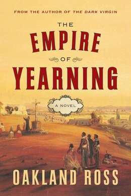 Book Empire Of Yearning by Oakland Ross
