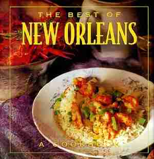 The Best Of New Orleans by Brooke Dojny