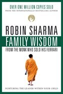 Book Family Wisdom From Monk Who Sold His Ferrari by ROBIN SHARMA