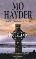 Book Pig Island by Mo Hayder