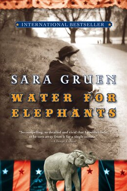 Book Water for Elephants: A Novel by Sara Gruen