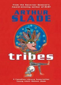 Book Tribes by Arthur Slade